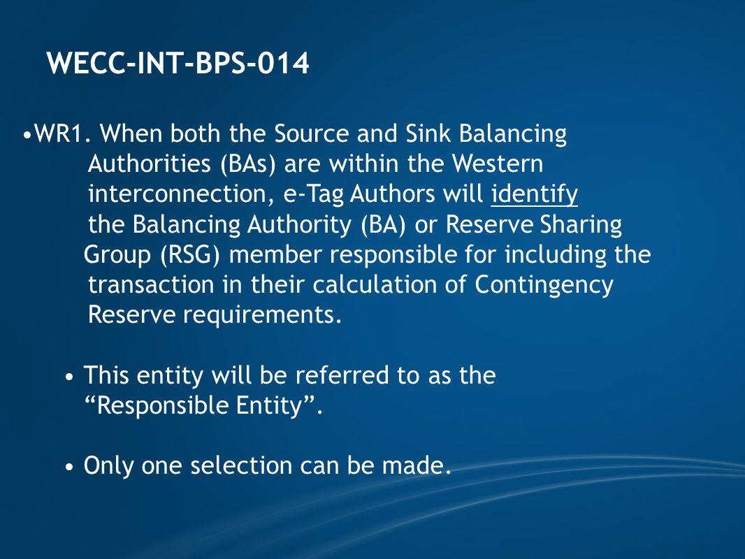 WECC-INT-BPS-014 WR1.