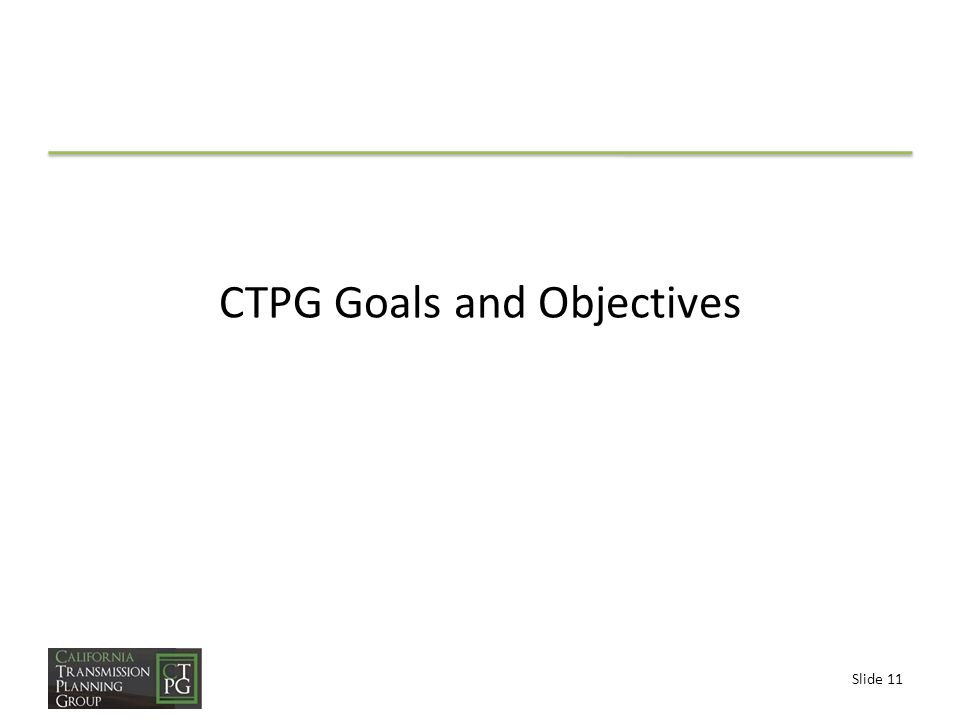 Slide 11 CTPG Goals and Objectives