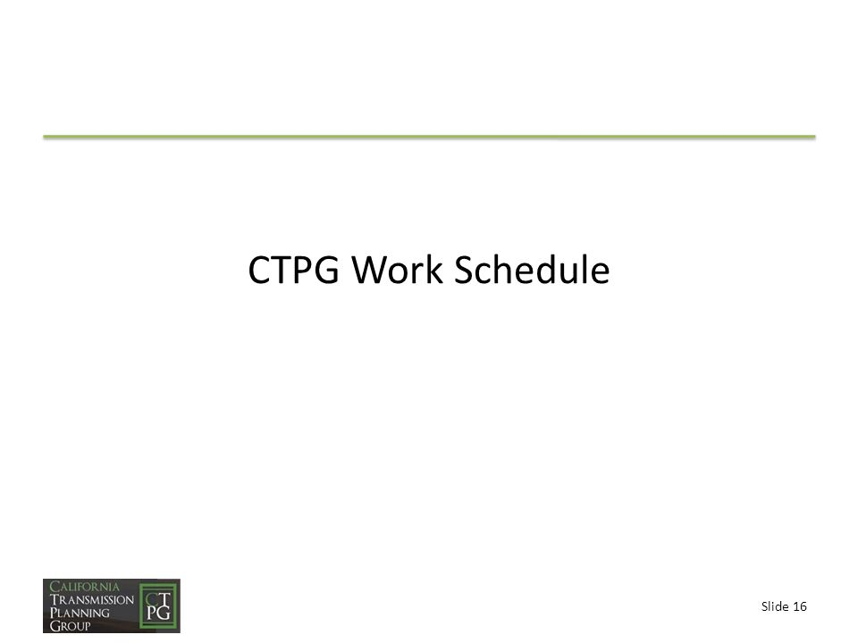 Slide 16 CTPG Work Schedule