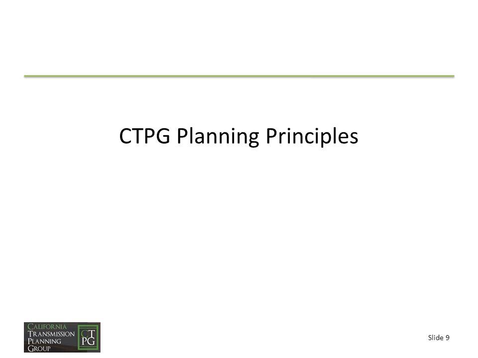 Slide 9 CTPG Planning Principles