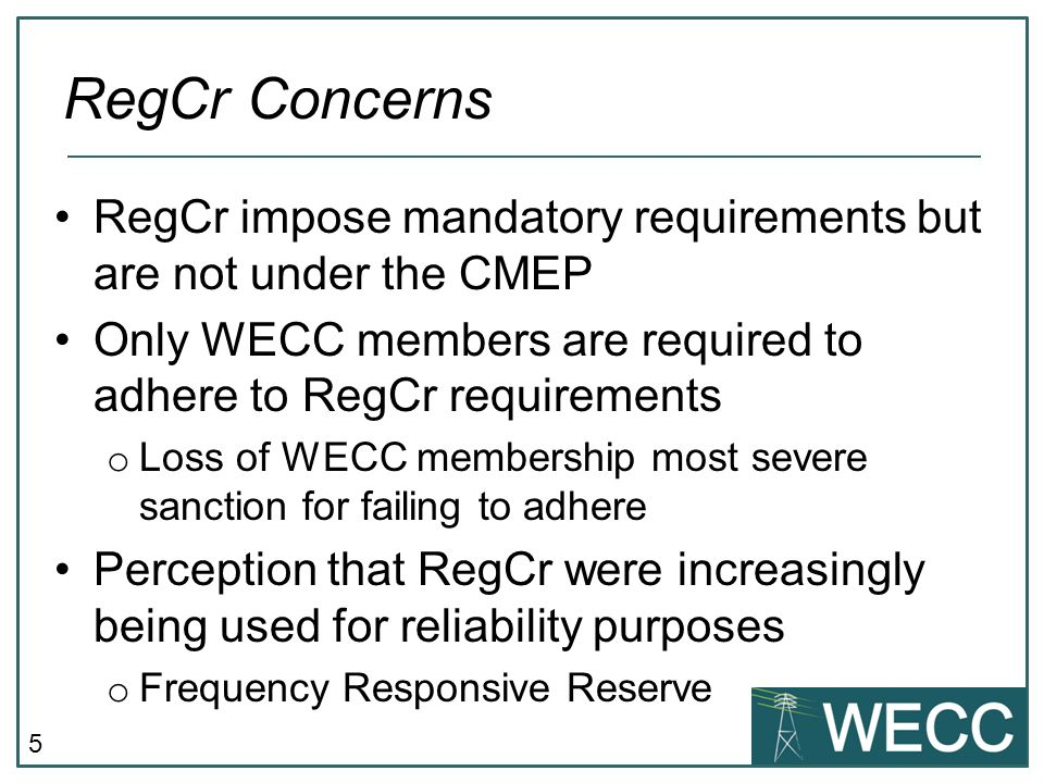 6 Develop recommendations to: o Eliminate RegCr that do not serve reliability o Incorporate RegCr requirements to standards, incl.