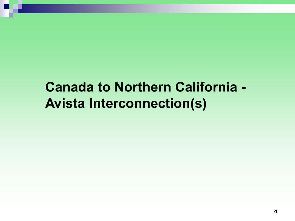 4 Canada to Northern California - Avista Interconnection(s)