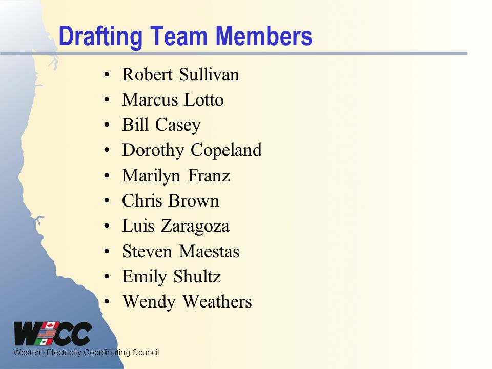 Western Electricity Coordinating Council Drafting Team Activities First meeting October 7 th.