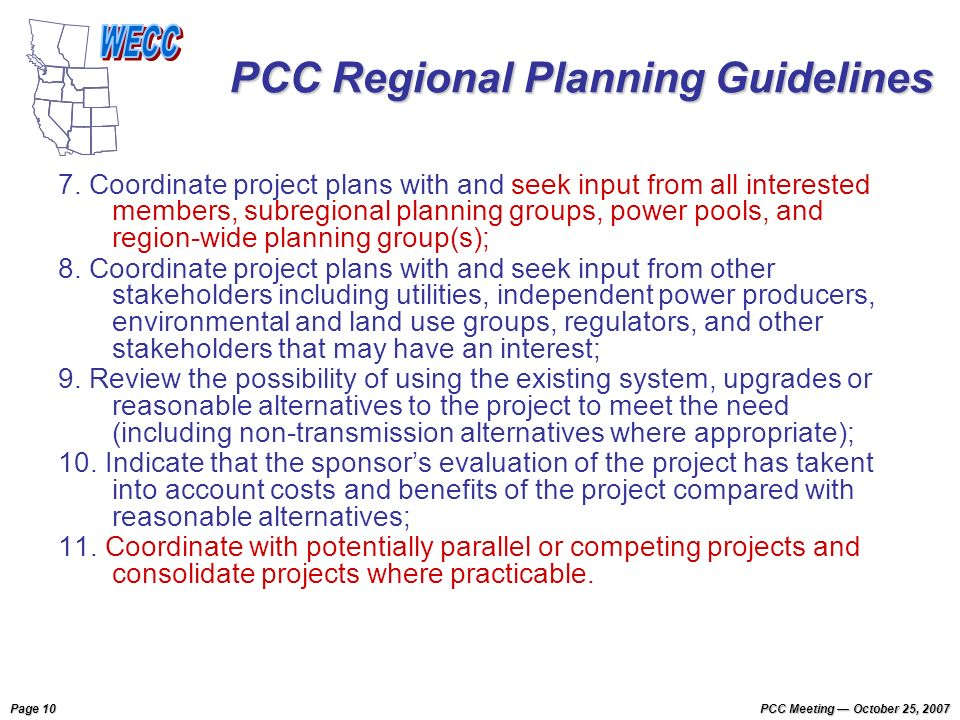 Page 10 PCC Meeting October 25, 2007 PCC Regional Planning Guidelines 7.