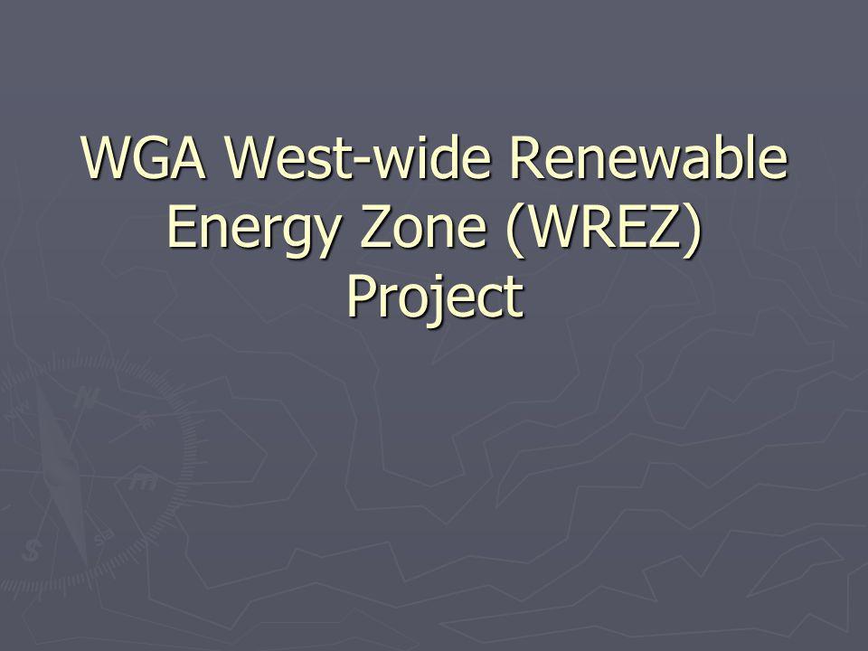 WGA West-wide Renewable Energy Zone (WREZ) Project
