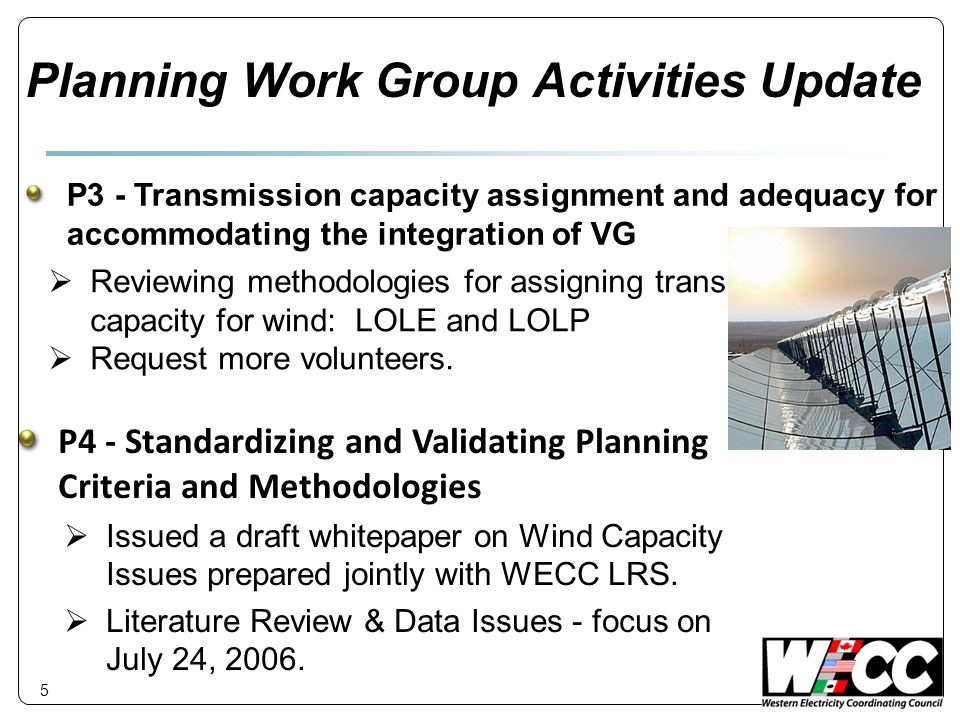 5 Planning Work Group Activities Update Reviewing methodologies for assigning trans.