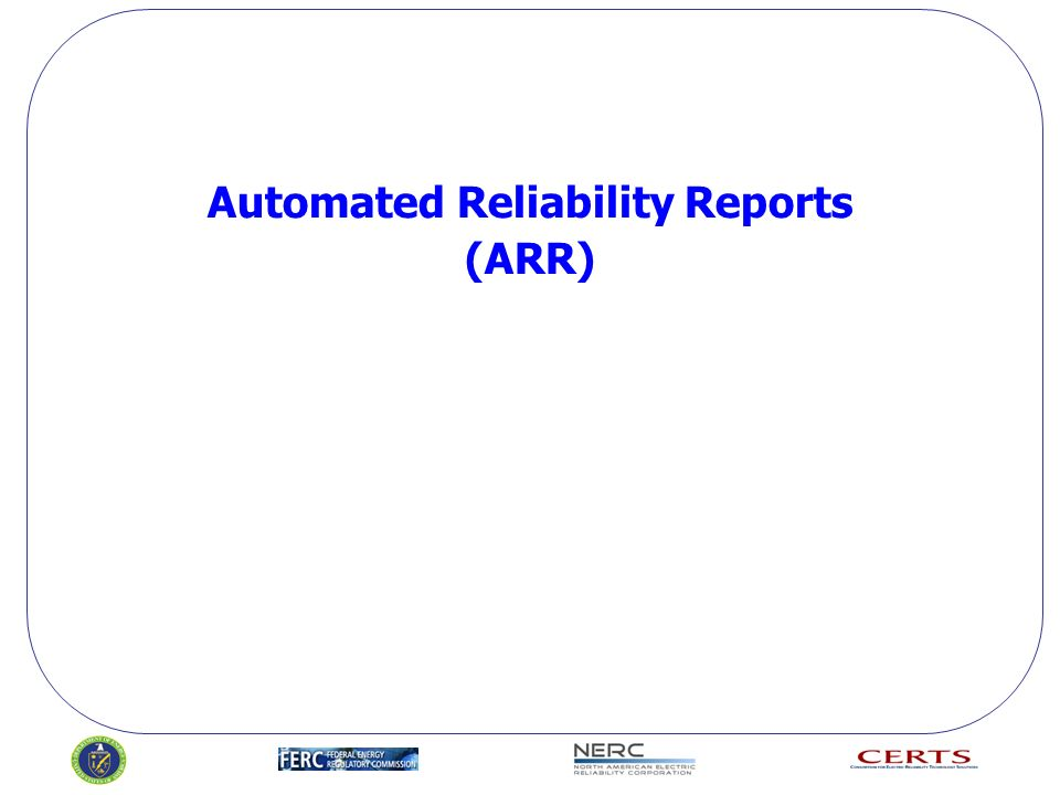 Automated Reliability Reports (ARR)