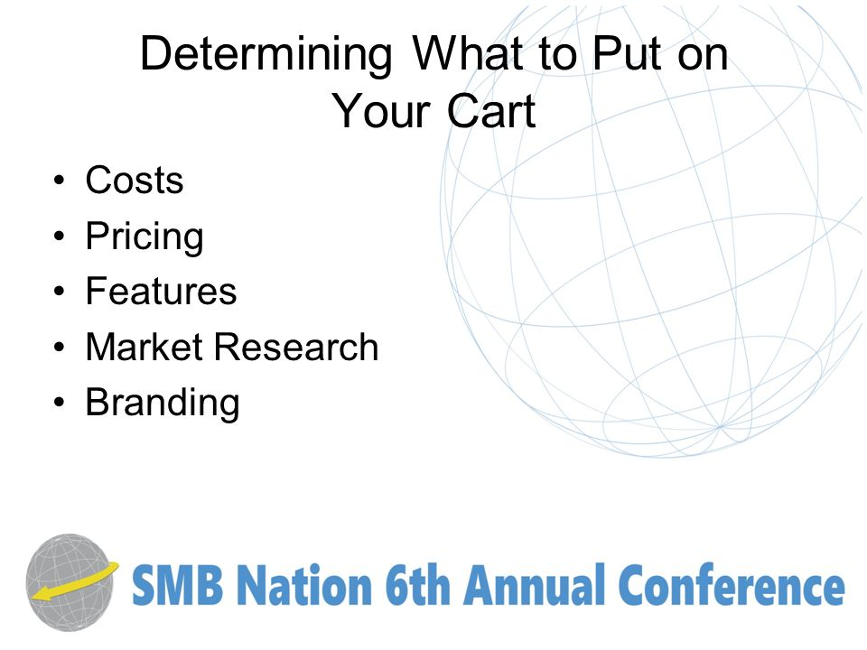 Determining What to Put on Your Cart Costs Pricing Features Market Research Branding