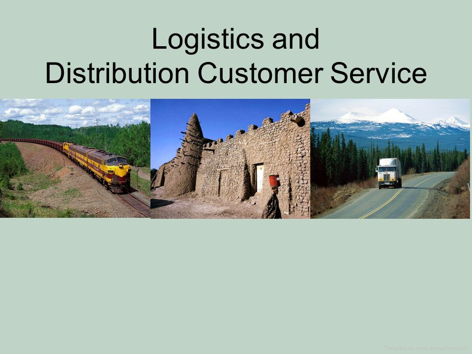 Logistics and Distribution Customer Service Template by: www.itdepartment.biz
