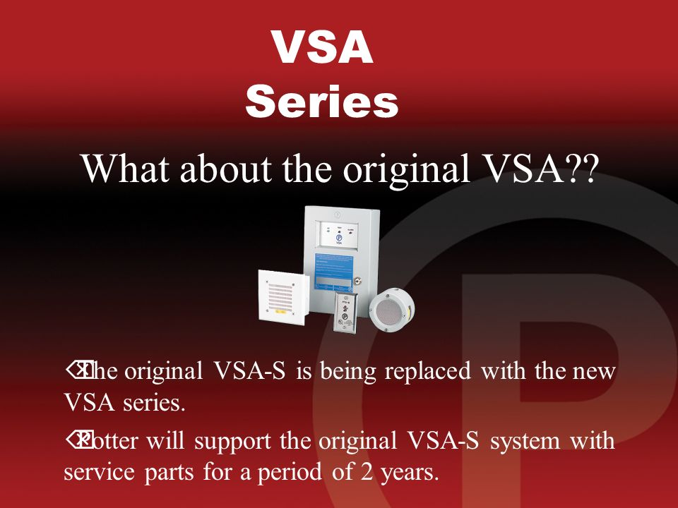 VSA Series What about the original VSA .