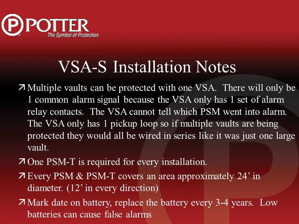 VSA-S Installation Notes äMultiple vaults can be protected with one VSA.