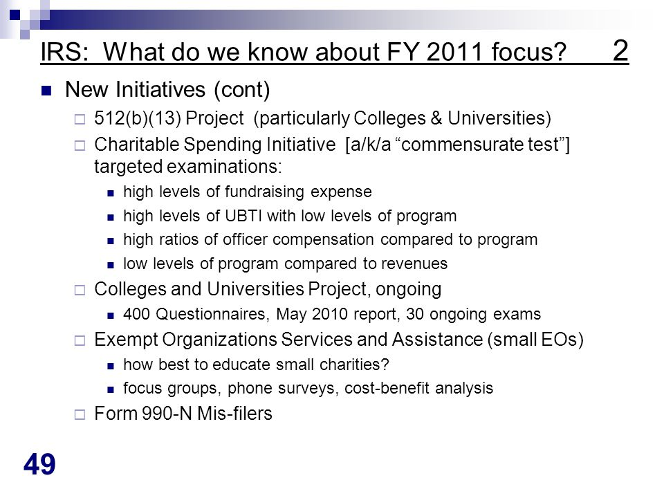 49 IRS: What do we know about FY 2011 focus.