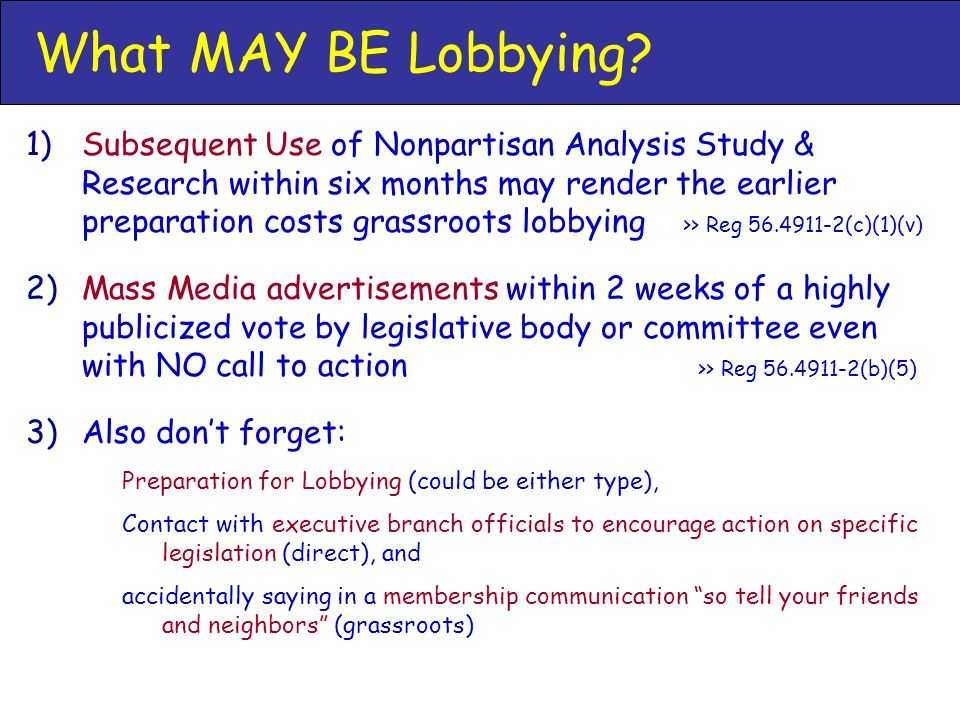 What MAY BE Lobbying.
