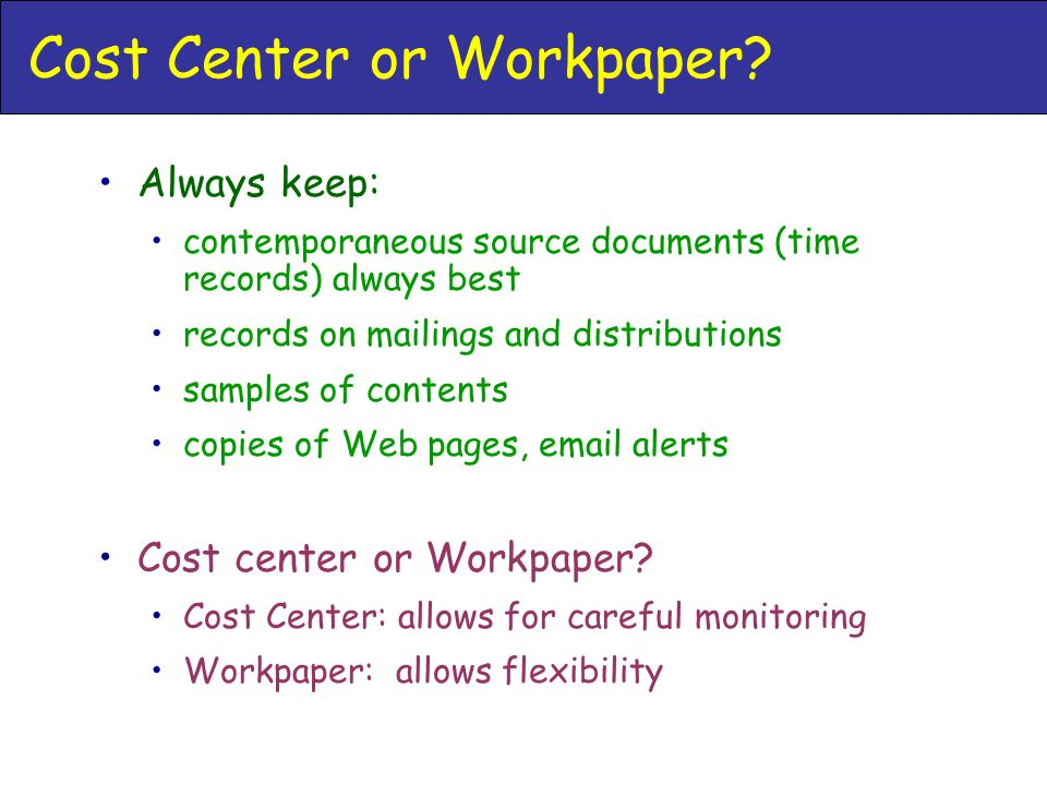 Cost Center or Workpaper.