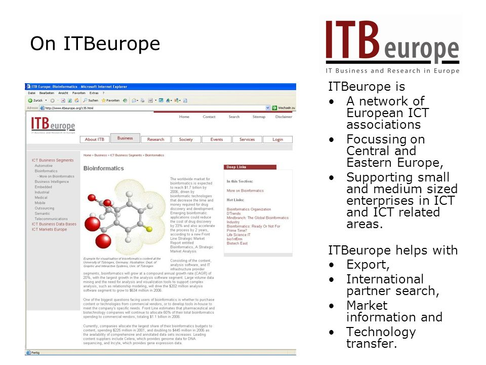 On ITBeurope ITBeurope is A network of European ICT associations Focussing on Central and Eastern Europe, Supporting small and medium sized enterprises in ICT and ICT related areas.