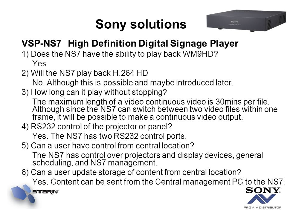 VSP-NS7 High Definition Digital Signage Player 1) Does the NS7 have the ability to play back WM9HD.