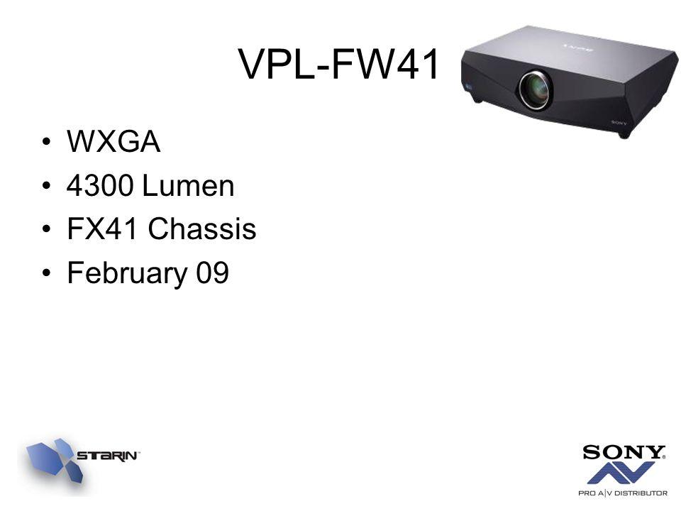 VPL-FW41 WXGA 4300 Lumen FX41 Chassis February 09