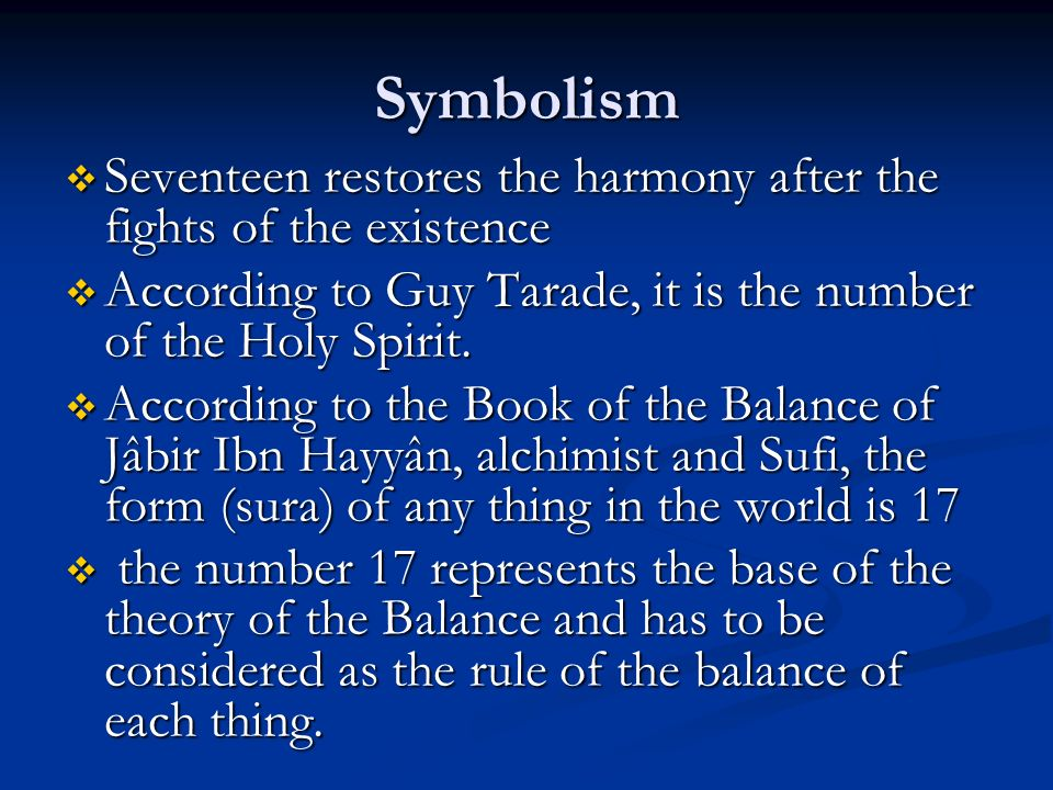 Symbolism Seventeen restores the harmony after the fights of the existence Seventeen restores the harmony after the fights of the existence According
