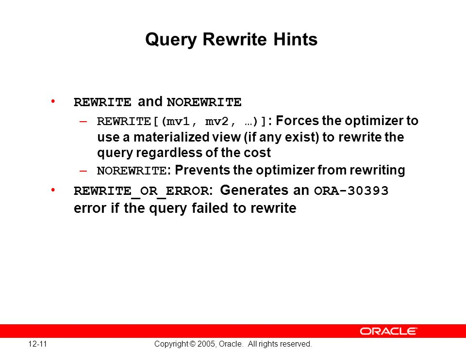 12-11 Copyright © 2005, Oracle. All rights reserved.