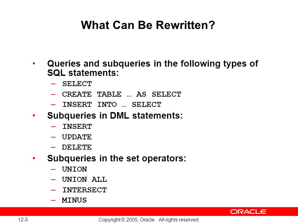 12-5 Copyright © 2005, Oracle. All rights reserved.