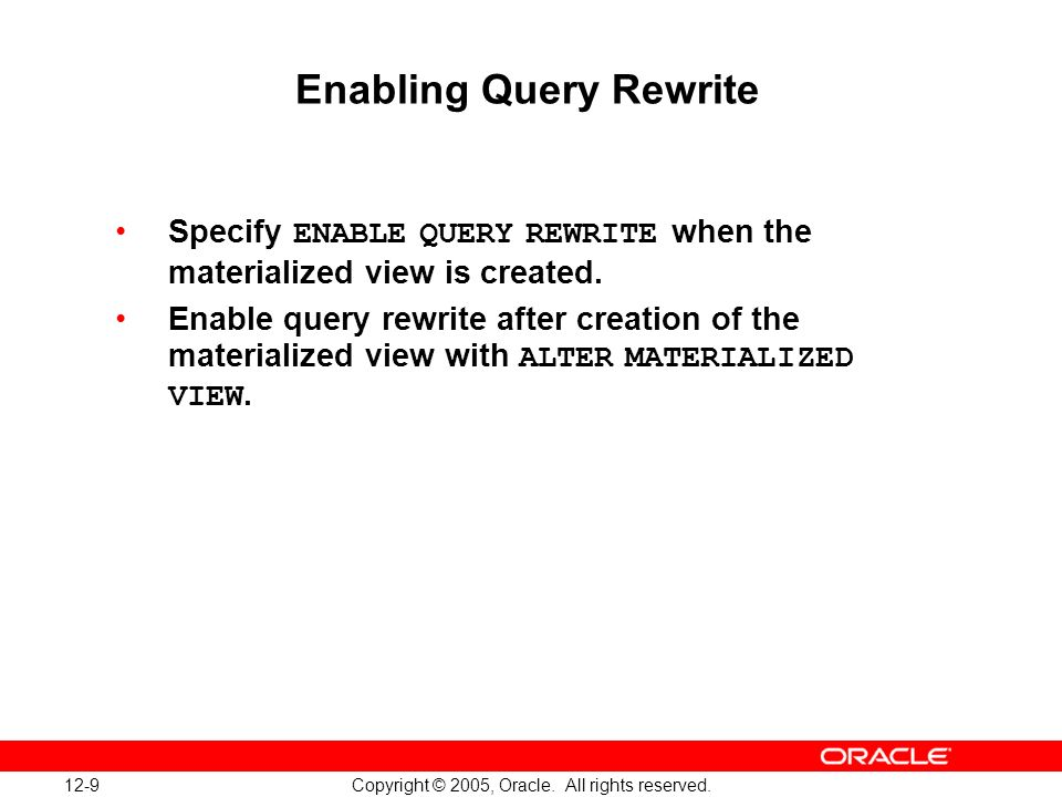 12-9 Copyright © 2005, Oracle. All rights reserved.