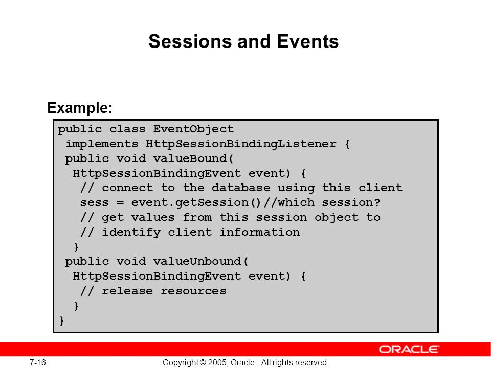 7-16 Copyright © 2005, Oracle. All rights reserved.