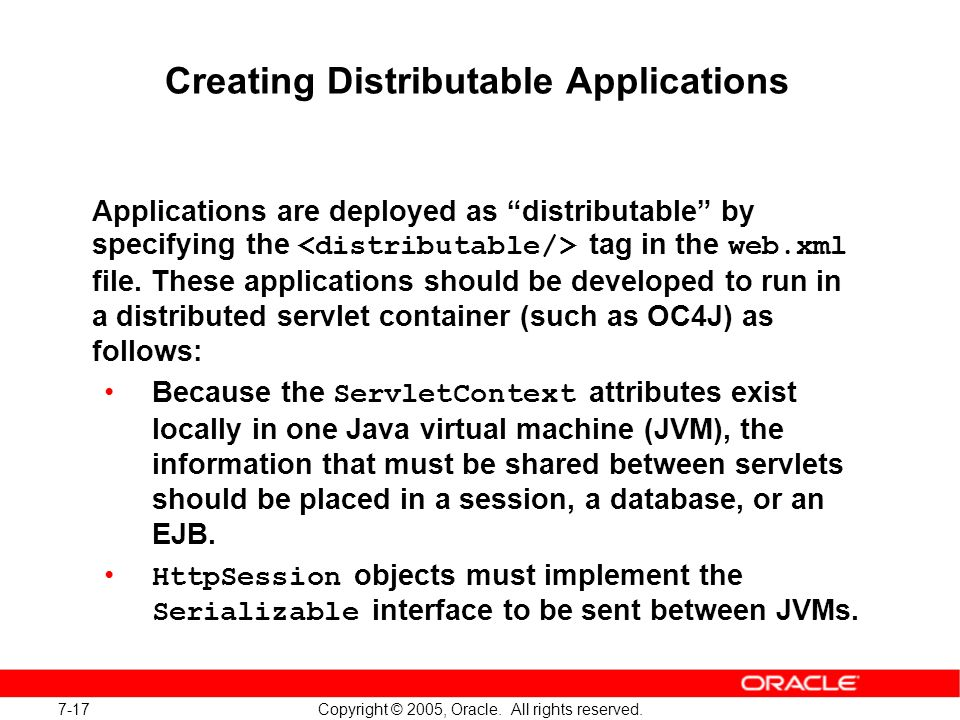 7-17 Copyright © 2005, Oracle. All rights reserved.