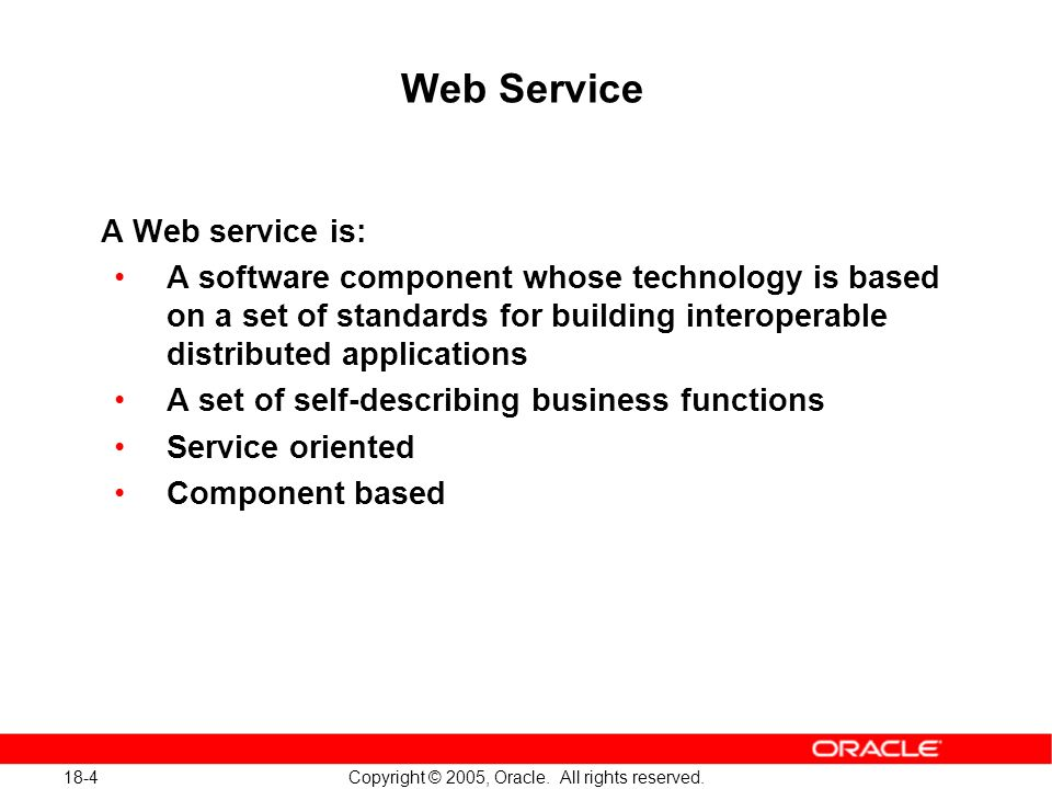 18-25 Copyright © 2005, Oracle.All rights reserved.
