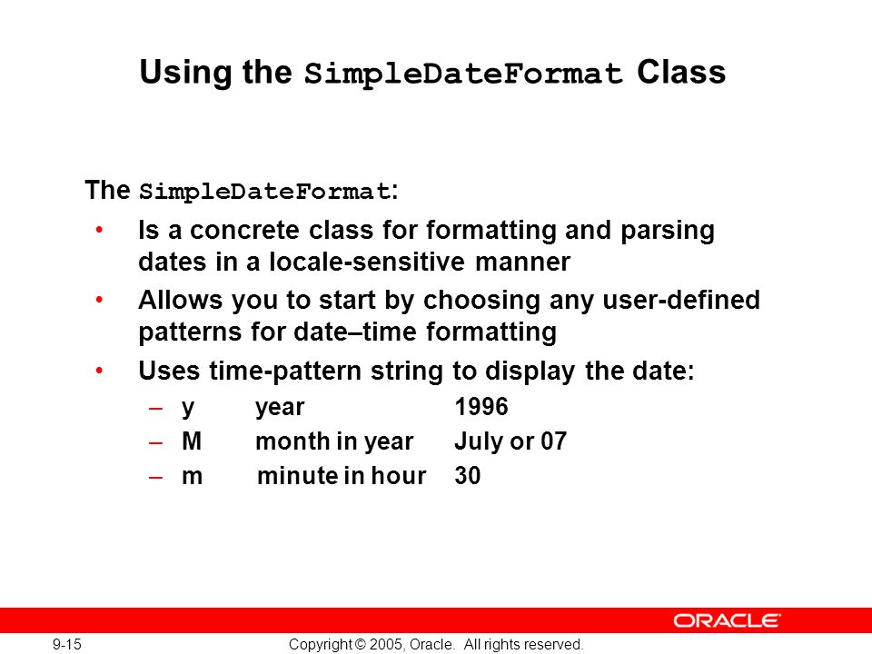 9-15 Copyright © 2005, Oracle. All rights reserved.