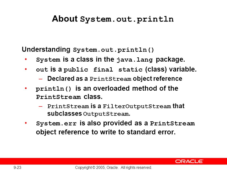 9-23 Copyright © 2005, Oracle. All rights reserved.