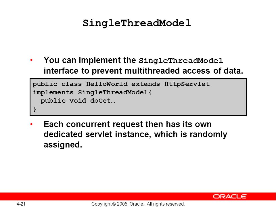 4-21 Copyright © 2005, Oracle.All rights reserved.