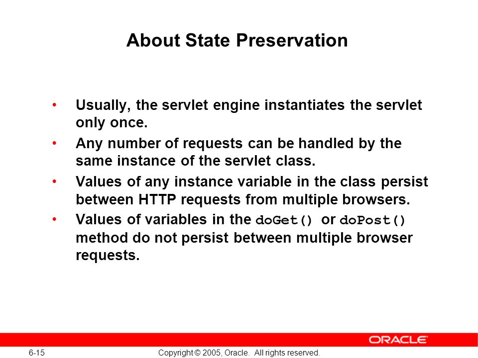 6-15 Copyright © 2005, Oracle. All rights reserved.