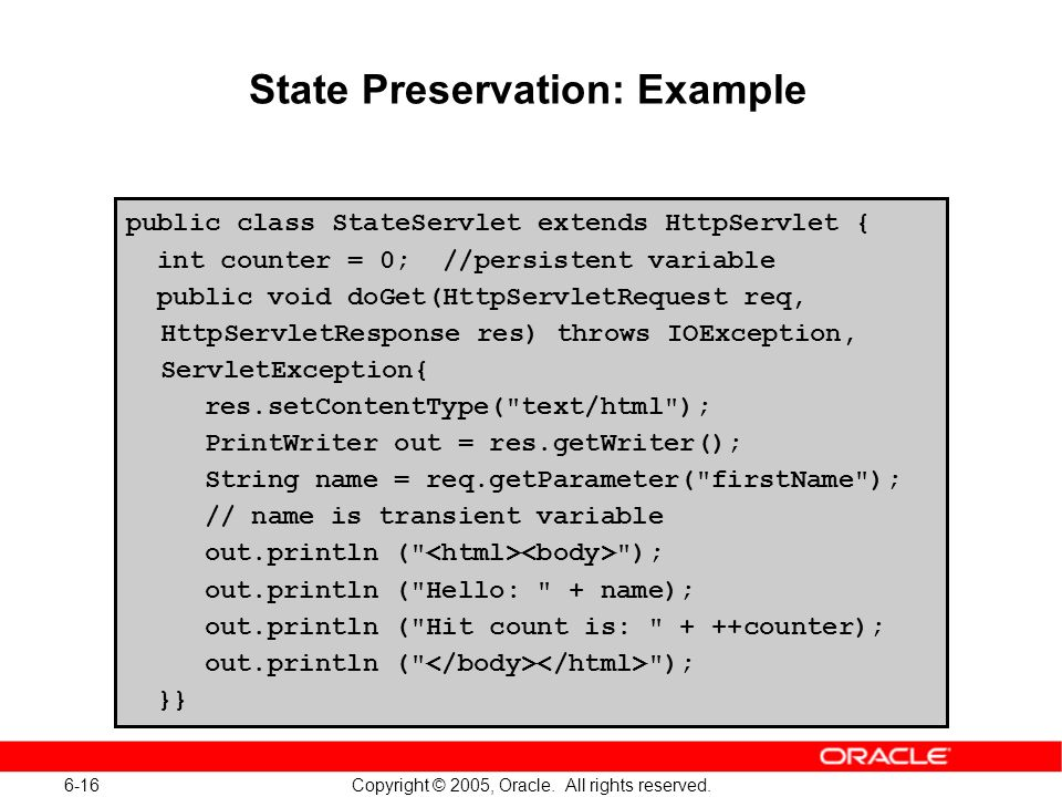 6-16 Copyright © 2005, Oracle. All rights reserved.
