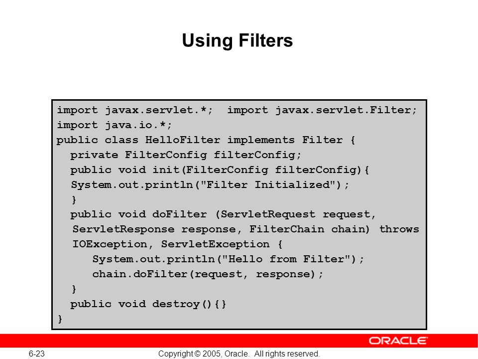 6-23 Copyright © 2005, Oracle. All rights reserved.