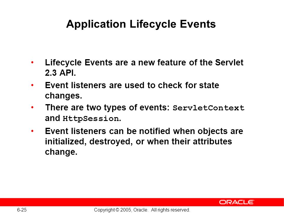 6-25 Copyright © 2005, Oracle. All rights reserved.