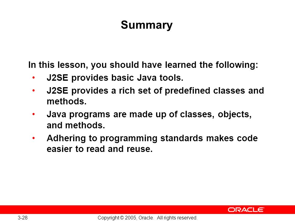 3-28 Copyright © 2005, Oracle. All rights reserved.