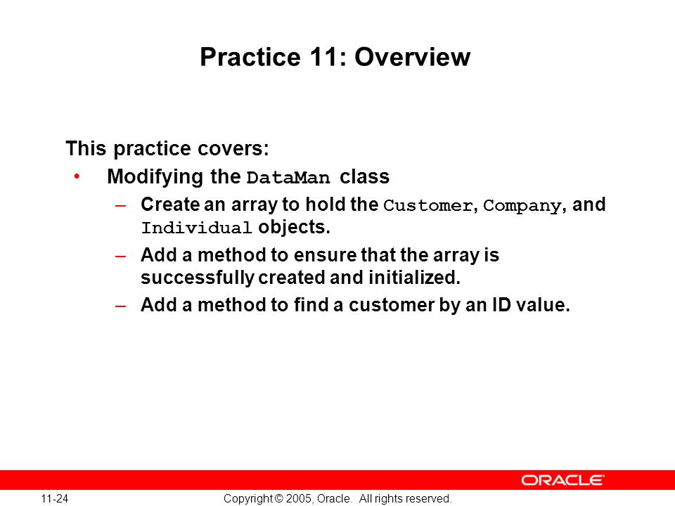 11-24 Copyright © 2005, Oracle. All rights reserved.
