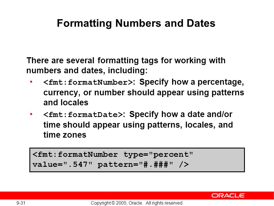 9-31 Copyright © 2005, Oracle. All rights reserved.