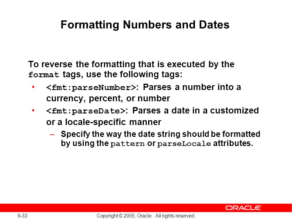 9-33 Copyright © 2005, Oracle. All rights reserved.