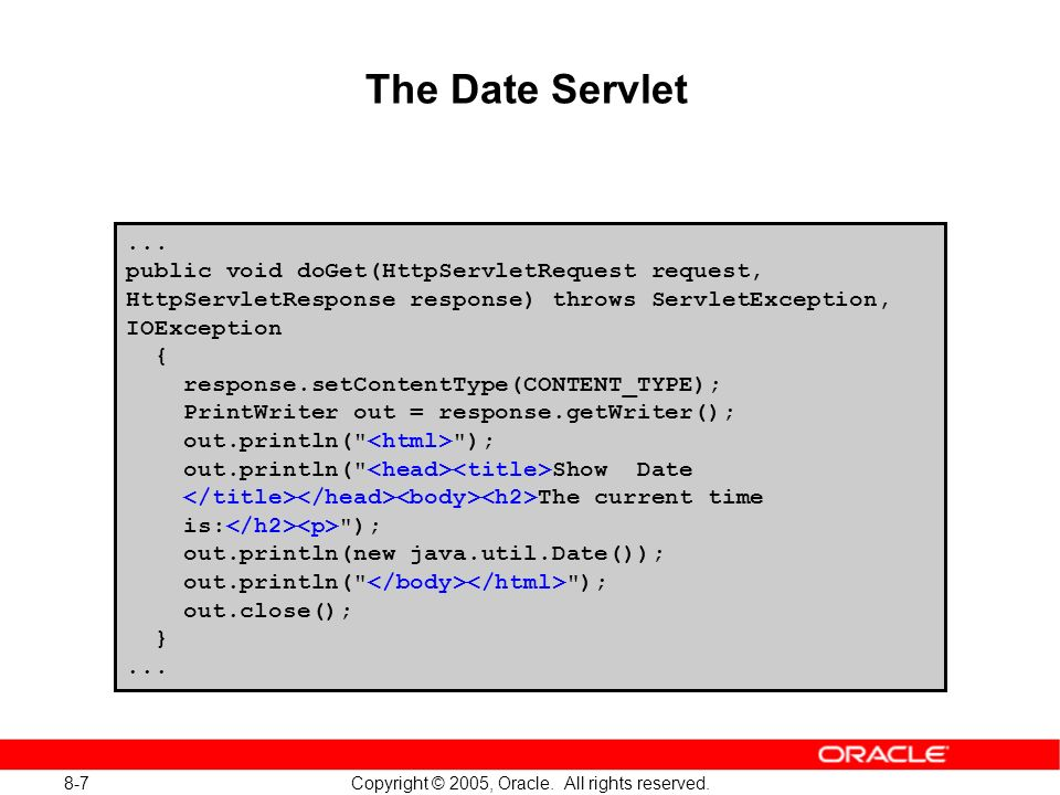 8-8 Copyright © 2005, Oracle.All rights reserved.