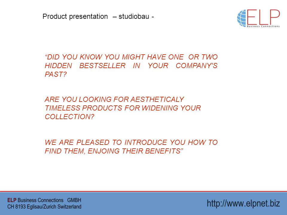DID YOU KNOW YOU MIGHT HAVE ONE OR TWO HIDDEN BESTSELLER IN YOUR COMPANY'S PAST? ARE YOU LOOKING FOR AESTHETICALY TIMELESS PRODUCTS FOR WIDENING YOUR