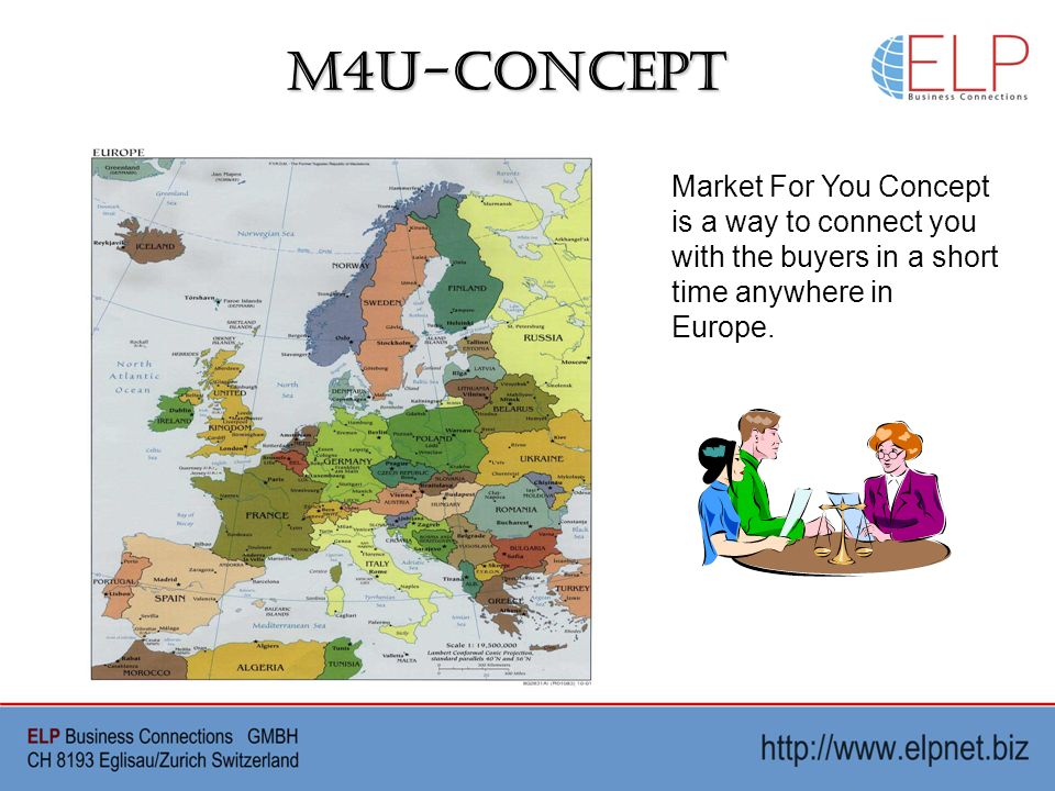 M4U-Concept Market For You Concept is a way to connect you with the buyers in a short time anywhere in Europe.