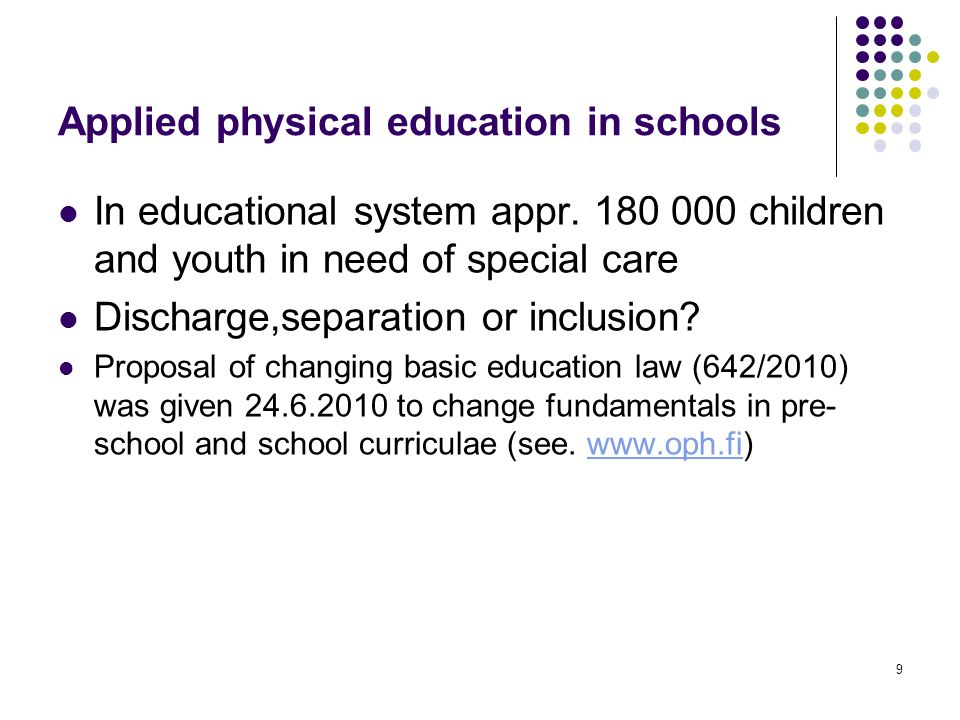 9 Applied physical education in schools In educational system appr.