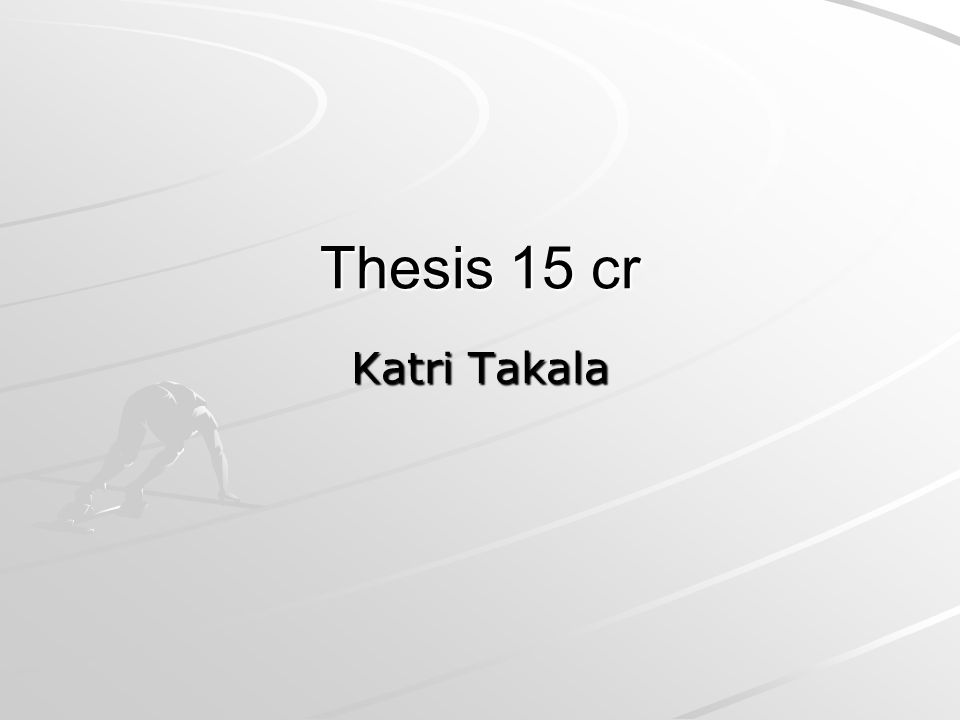 Thesis 15 cr Katri Takala