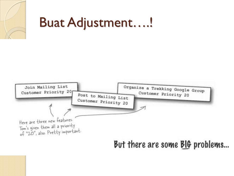 Buat Adjustment….!