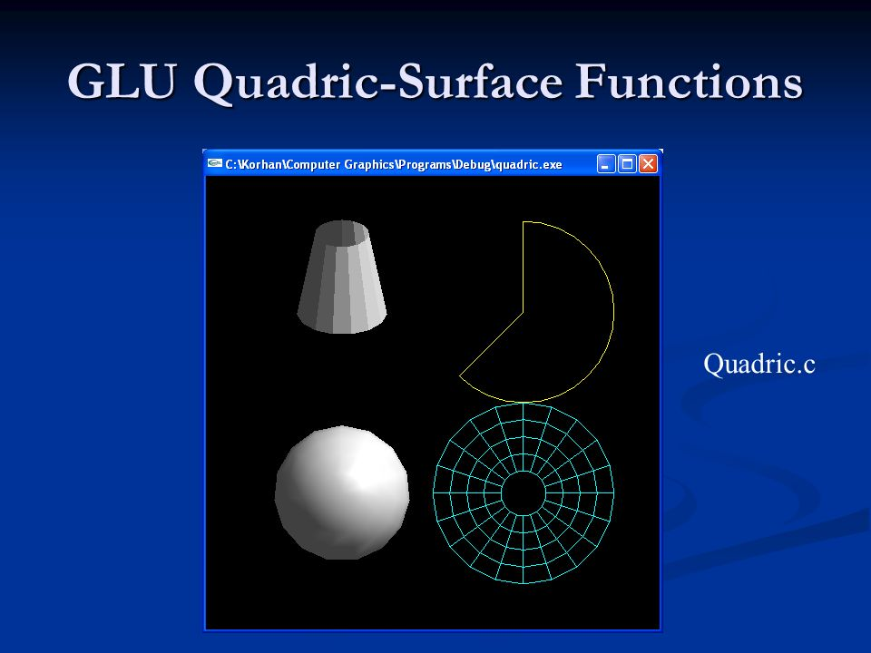 GLU Quadric-Surface Functions Quadric.c