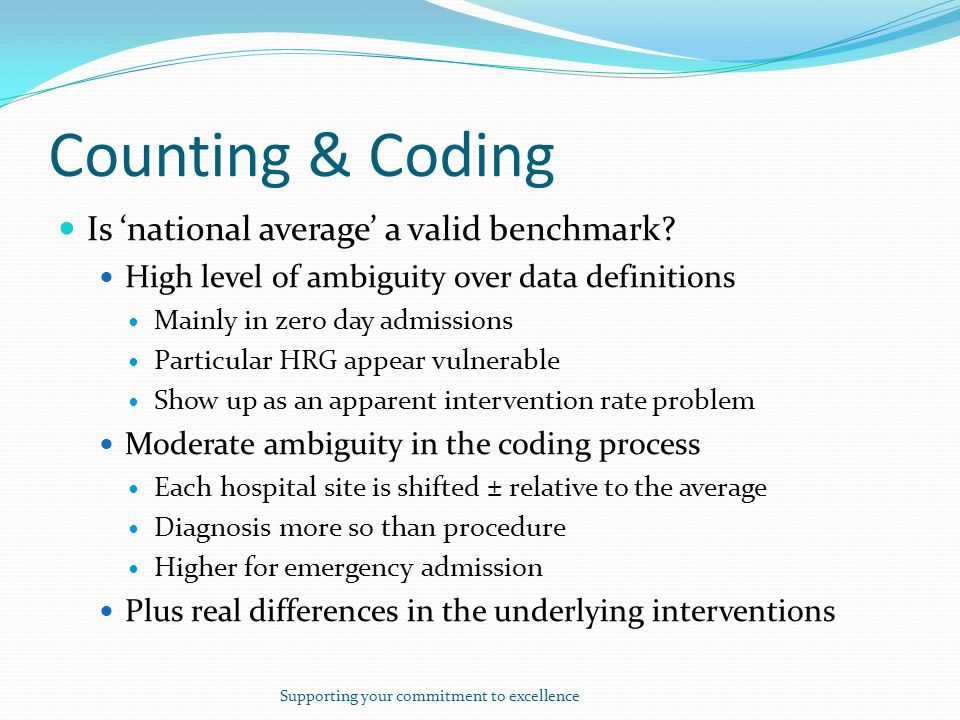 Counting & Coding Is national average a valid benchmark.