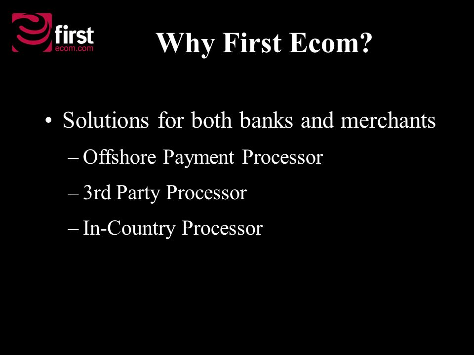 Why First Ecom.