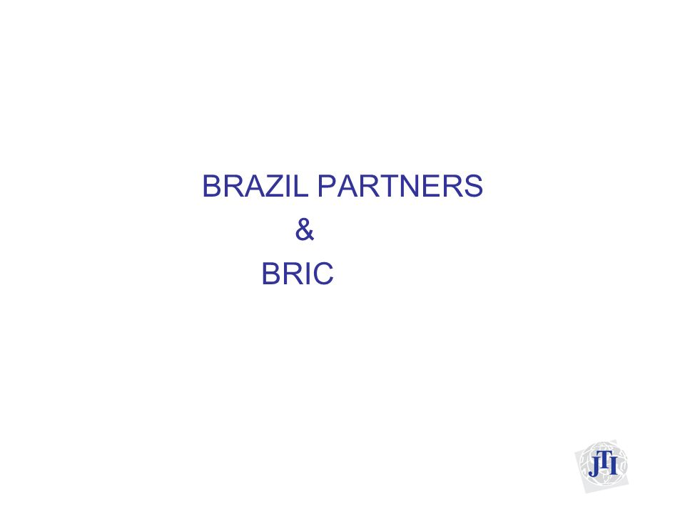 BRAZIL PARTNERS & BRIC