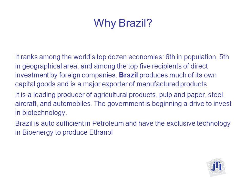 Why Brazil.